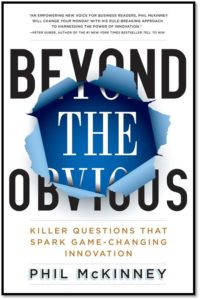 Beyond The Obvious Killer Questions That Spark Game-Changing Innovation